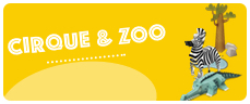 cadeau univers cirque zoo
