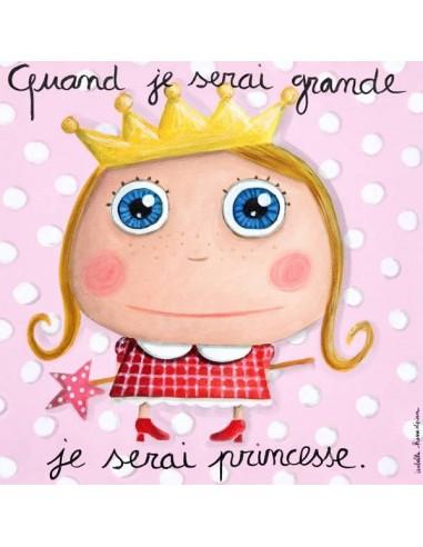 Tableau princesse - Quand je serai...