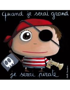Tableau pirate - Quand je...