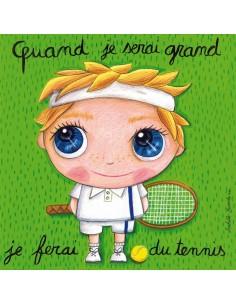 Tableau tennis - Quand je...