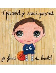 Tableau basket - Quand je...