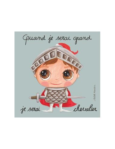 Tableau chevalier - Quand je serai grand