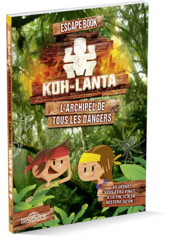 Escape Book Koh Lanta l'archipel de...