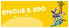 cadeau theme cirque zoo